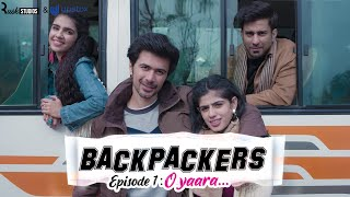 Alright! | Backpackers | Ep 1/3 - O Yaara | Mini Web Series | ft. Ambrish Verma