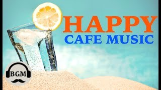 Download Lagu HAPPY CAFE MUSIC - JAZZ & BOSSA NOVA INSTRUMENTAL MUSIC - MUSIC FOR RELAX, WORK, STUDY Gratis STAFABAND