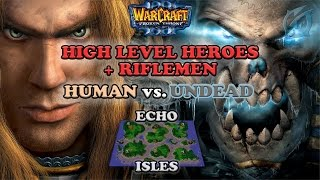 Grubby | Warcraft 3 The Frozen Throne | HU v UD -High Level Heroes + Riflemen - Echo Isles
