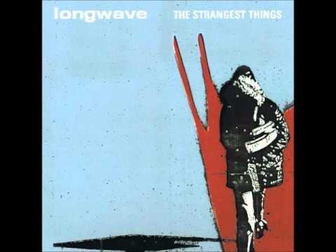 Longwave - Tidal Wave