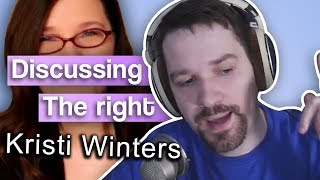 A Long Discussion on the Right - with Kristi Winters