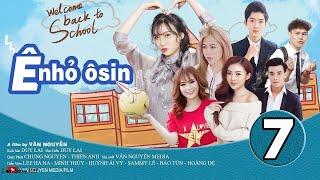 Ê NHỎ OSIN [ TẬP 7 ] Minh Thùy Bị Bắt Cóc   Phim Học Đường 2019