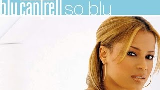 Watch Blu Cantrell The One video