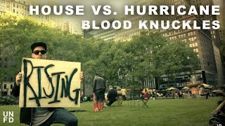 Watch House Vs Hurricane Blood Knuckles video