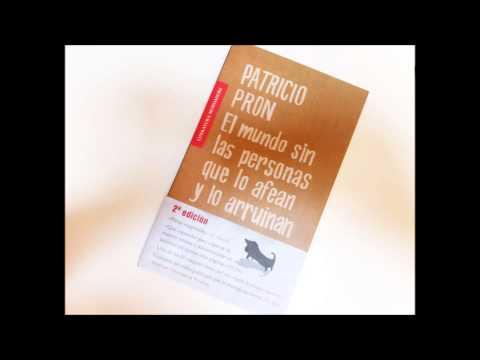 Patricio Pron - Las Ideas, Leído Por Sonia Almau Garcés 2 video