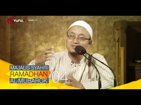 Kajian Kitab: Majalis Syahri Ramadhan Al Mubarok Eps. 4 - Ustadz Aris Munandar