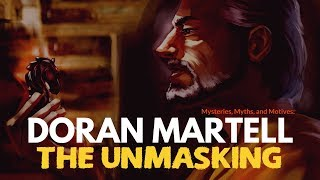 Game of Thrones/ASOIAF Theories | Doran Martell | The Unmasking