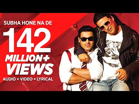 &quot;Subha Hone Na De Full Song&quot; | Desi Boyz | Akshay Kumar | John Abraham
