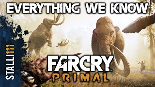 Far Cry: Primal | The World, Player Character, Hunting, Crafting & More (Everything We Know 2015)