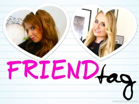 FRIEND TAG! KAROLINA & EWELINA