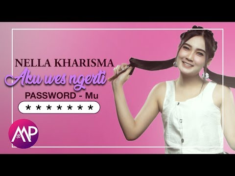 Nella Kharisma - Aku Wes Ngerti Passwordmu (Official Video)