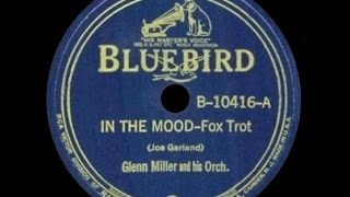 1939 Glenn Miller And His Orchestra In The Mood