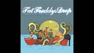 Download Lagu Fat Freddys Drop - Based On A True Story (Full Album) Gratis STAFABAND