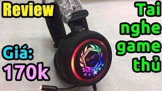 Trên tay tai nghe game thủ có đèn LED giá rẻ (GNET H99)