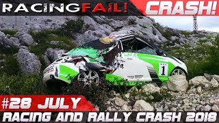 Racing and Rally Crash Compilation Week 28 July 2018 | RACINGFAIL