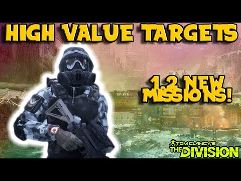 1.2 High Value Targets (The Division) Requirements & Info!