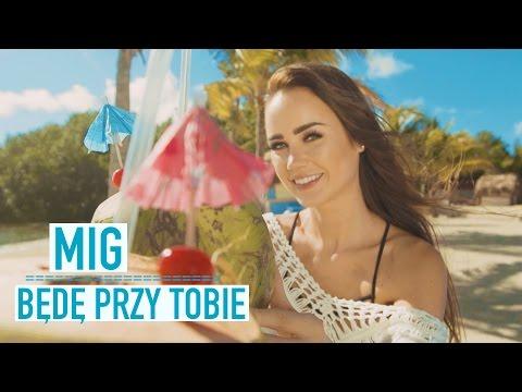 Mig - Będę Przy Tobie (Official Video)
