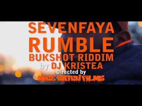 SevenFaya – Rumble (BukShot Riddim by Kristea) – Nice Catch Films