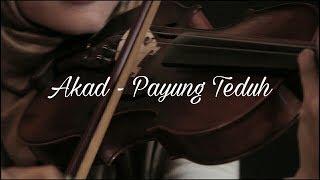 Akad ( Payung Teduh ) Cover by DUAKATA feat. Azalea Charismatic