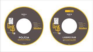 Gustavo Dread/Link Up Music All Stars meets Dougie Conscious - Polícia/Ligeiro Dub [Link Up Music]