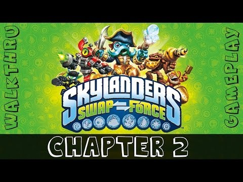 Chapter 2: Cascade Glade - Skylanders Swap Force Gameplay Walkthrough
