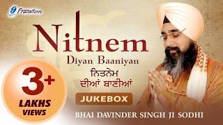 Nitnem Full Path● Japji Sahib ● Chaupai Sahib ● Anand Sahib ● Bhai Davinder Singh Ji Sodhi ●Prayer