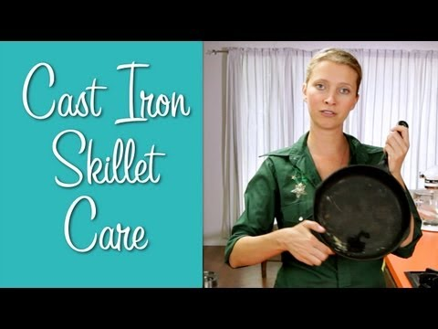 Cast Iron Skillet Care - Learn to Cook