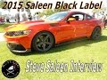 2015 Saleen Black Label Mustang Steve Saleen Interview Ponies at the Pike 2015. Mustang Connection