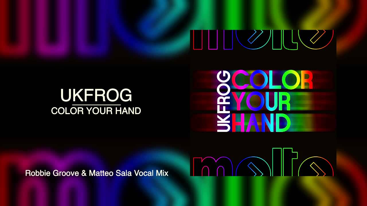 Ukfrog color your hand robbie groove matteo sala for Sala groove