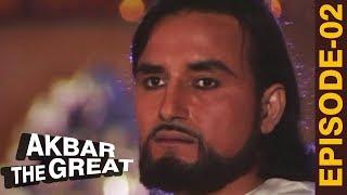 Akbar The Great - Episode 02