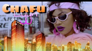 #LYYN - CHAFU (OFFICIAL VIDEO) GOSSIP*