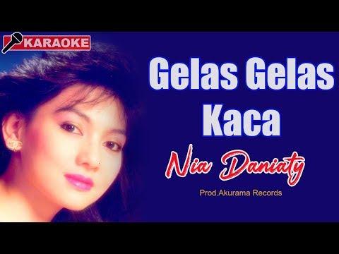Nia Daniaty - Gelas Gelas Kaca