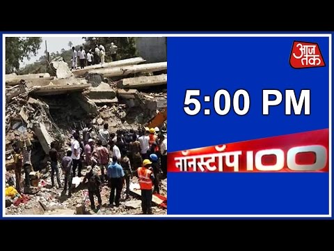 Non Stop 100: Building Collapse In Mumbai And More