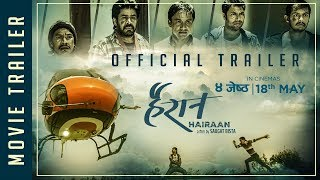 "New Nepali Movie - ""HAIRAAN"" Official Trailer || Saroj, Gajit, Buddhi, Satyaraj || Latest Movie 2018"