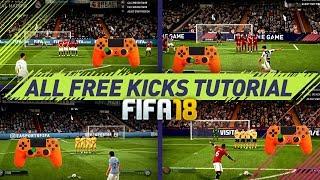 FIFA 18 ALL FREE KICKS TUTORIAL - MOST EFFECTIVE FREE KICKS (NEW, HIDDEN, SECRET, OLD) HOW TO SCORE