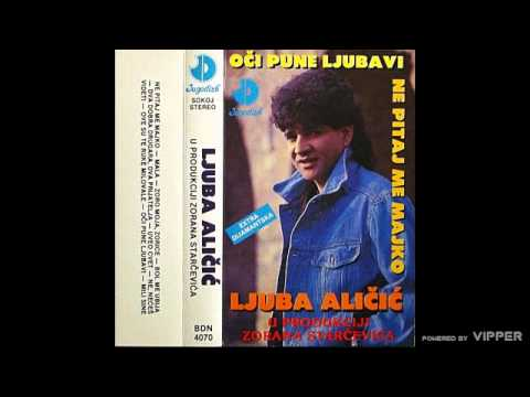 Ljuba Alicic - Mala - (Audio 1992)