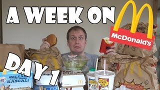 A Week On McDonalds DAY 1