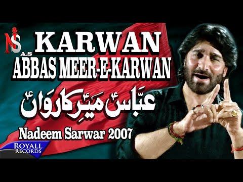 Nadeem Sarwar   Abbas Meer e Karwan   2007