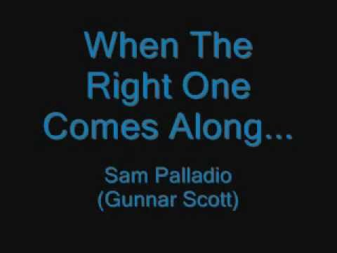 Sam Palladio - When The Right One Comes Along