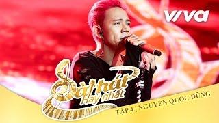 A Song For You - Nguyễn Quốc Dũng | Tập 4 | Sing My Song - Bài Hát Hay Nhất 2016 [Official]