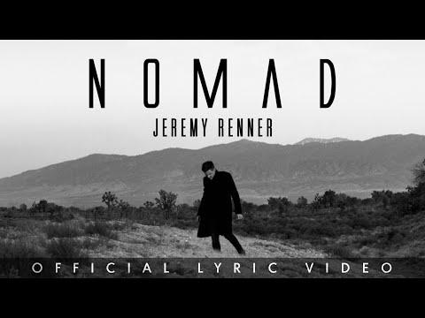"""Jeremy Renner - """"Nomad"""" Official Lyric Video"""
