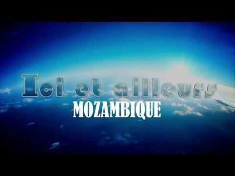 ICI et AILLEURS -  MOZAMBIQUE :  02 Février 2014