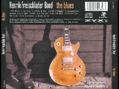 Henrik Freischlader Band - The Blues