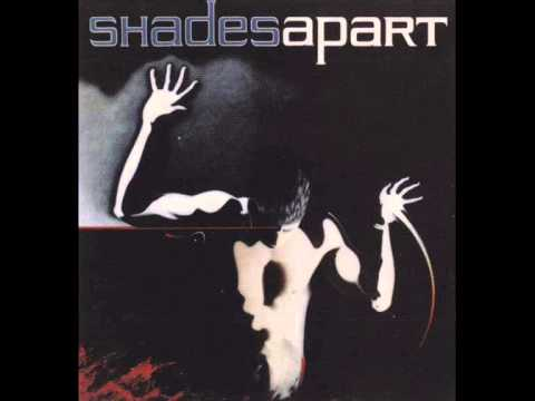 Shades Apart - We Believe