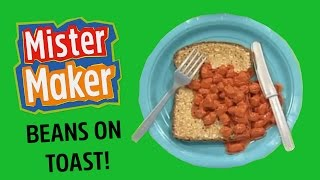 Beans on Toast | Make It | Mister Maker