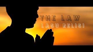 Download Lagu THE LAW - LAGU RELIGI Gratis STAFABAND