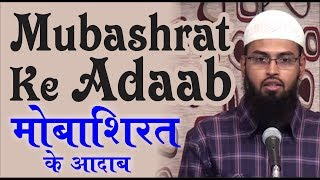 Download Mubashrat Ke Adaab - Etiquettes of Sex In Islam By Adv. Faiz Syed 3Gp Mp4