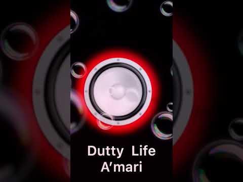 "Dutty Life - A'mari ""DJ Mona-Lisa"""