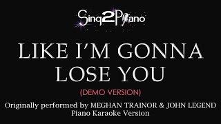 Like I 39 M Gonna Lose You Piano Karaoke Demo