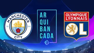 MANCHESTER CITY X LYON NARRAO AO VIVO CHAMPIONS LEAGUE QUARTAS DE FINAL